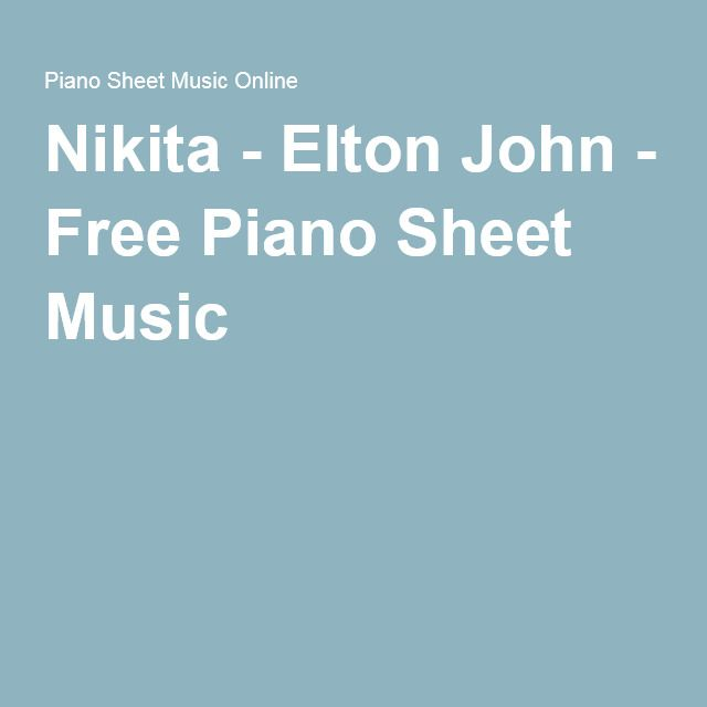 Nikita - Elton John - Free Piano Sheet Music