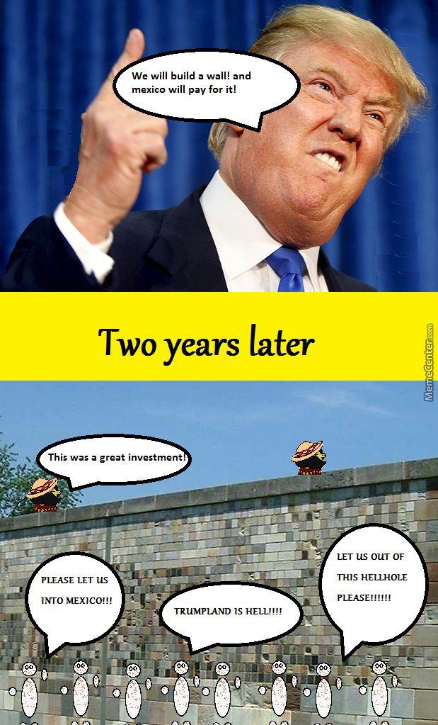 d65365e97b7b8de04d430307ffc81941 trump's wall trump wall mexico memes related keywords