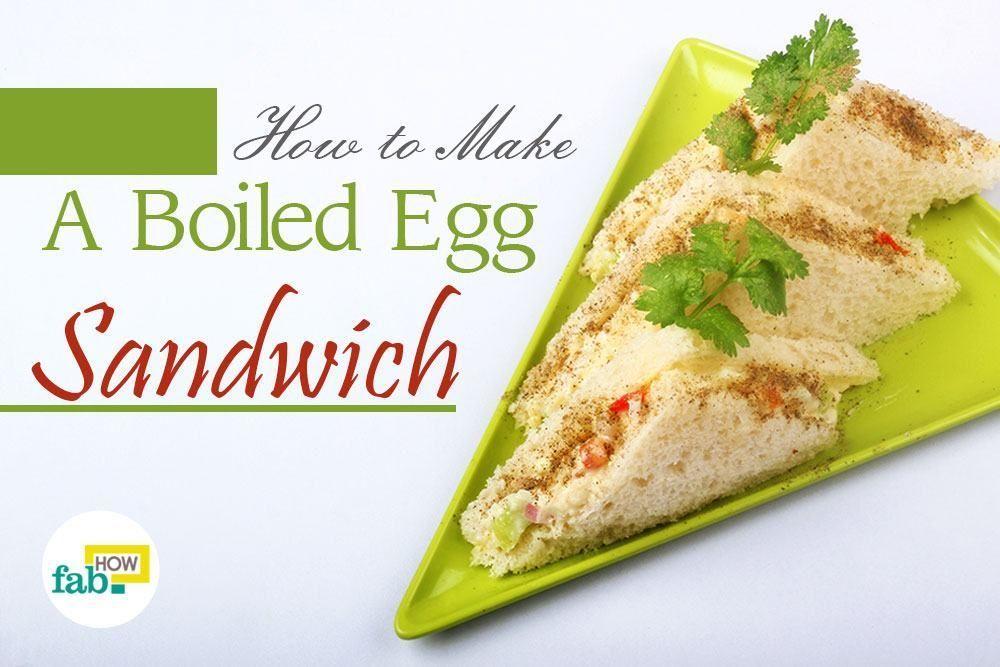 How to Make a Perfect Boiled Egg Sandwich #boiledeggnutrition How to Make a Perfect Boiled Egg Sandwich | Fab How #boiledeggnutrition How to Make a Perfect Boiled Egg Sandwich #boiledeggnutrition How to Make a Perfect Boiled Egg Sandwich | Fab How #boiledeggnutrition