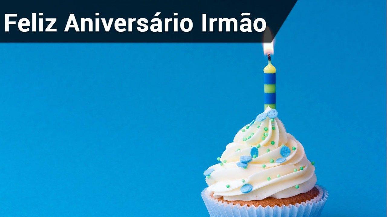 Irmao Feliz Aniversario Hoje E Dia De Comemorar Com Imagens