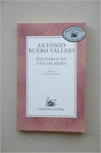 Historia De Una Escalera Lect Recomendada Nuevo Austral Recomendado Amazon Es Antonio Buero Vallejo Libros Libros En Línea Historia Libros