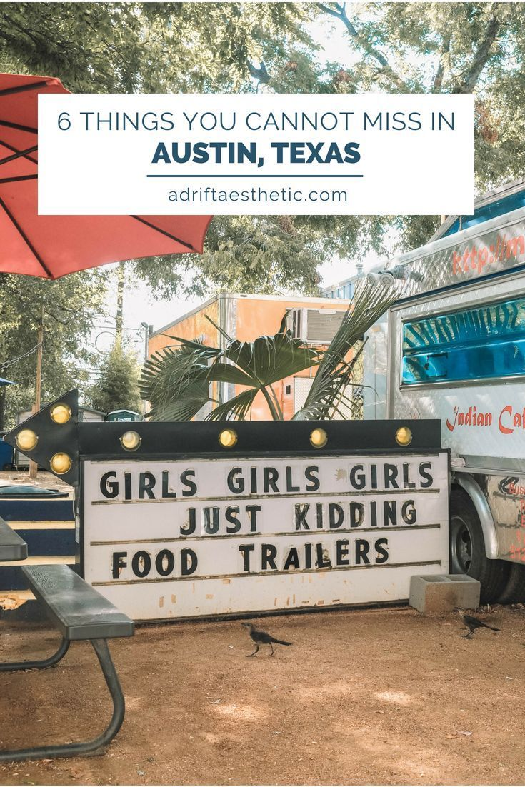 Keep it Weird: 6 Things You Cannot Miss in Austin, Texas