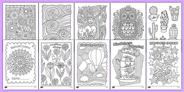 Mindfulness Colouring Sheets Bumper Pack Mindfulness Colouring Mindfulness Colouring Mindfulness Colouring Sheets Coloring Bookmarks