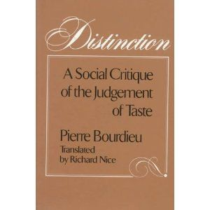 Distinction - Bourdieu