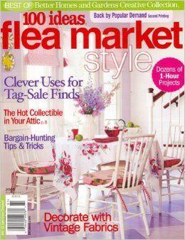 d6568c1bf1755eb68b76ea53f2538f23 - Better Homes And Gardens Flea Market Style Magazine