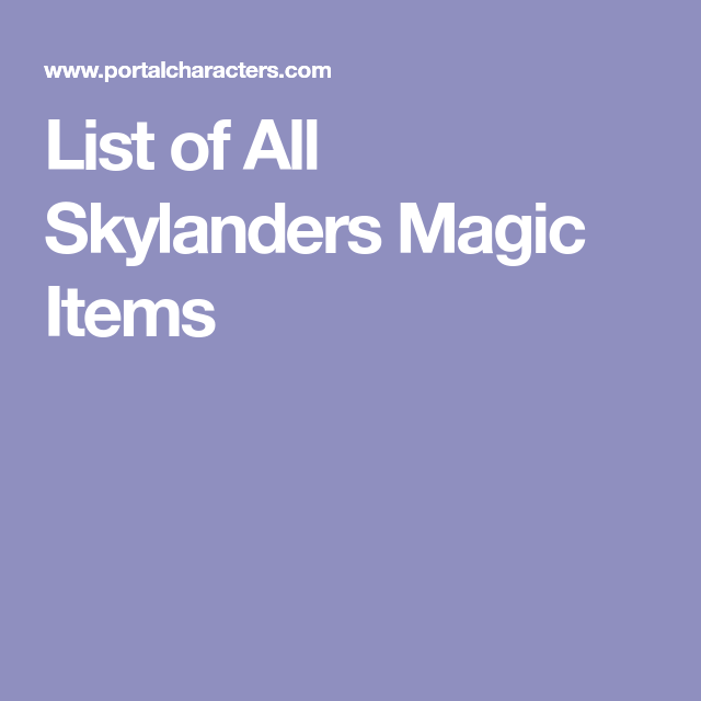 List of All Skylanders Magic Items