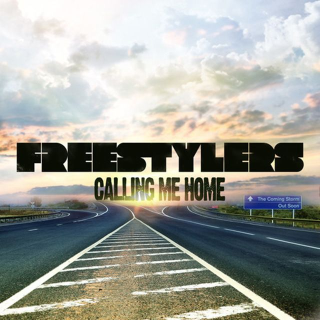 Freestylers Feat DV – Calling Me Home (Free download)