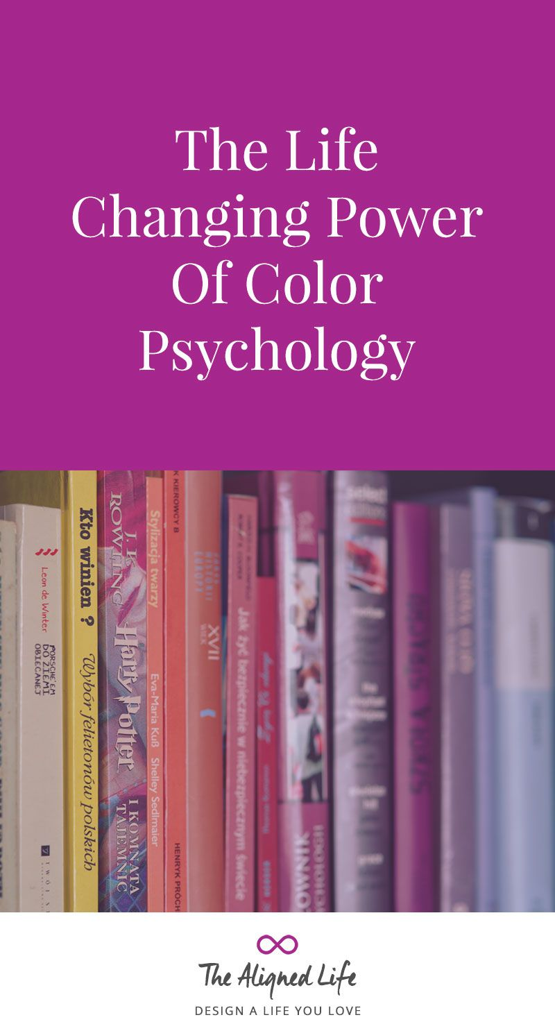 The Life-Changing Power of Color Psychology | Colour psychology ...