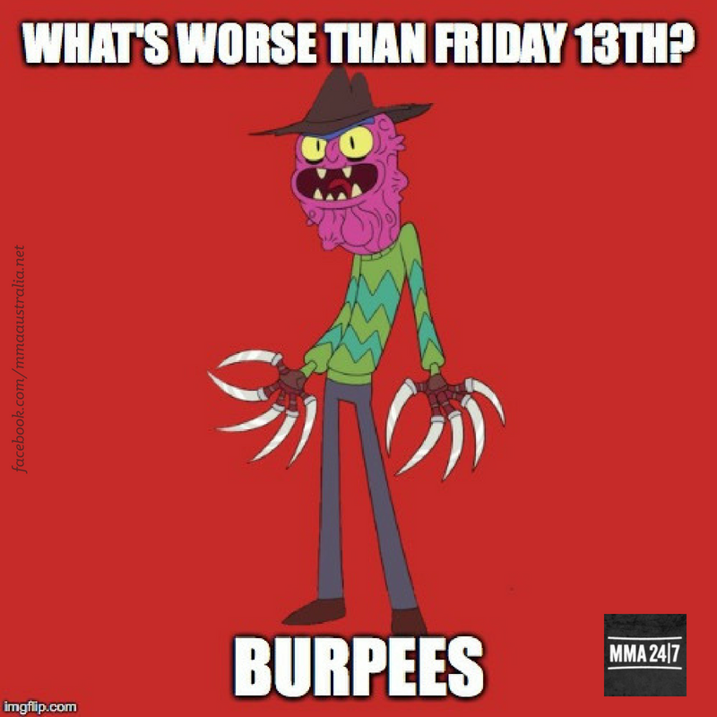 Meme Halloween Friday13th Friday Burpees Help Freddy Funny Mma247 Workout Memes Burpees Funny Friday Quotes Funny
