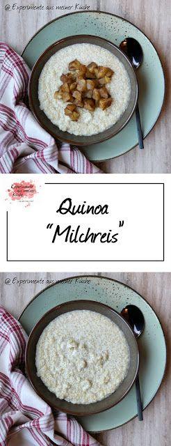 """Photo of Quinoa """"Milchreis"""" – Experimente aus meiner Küche"""