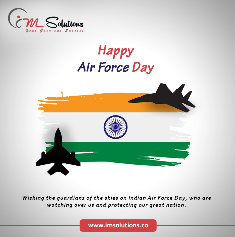 Wishing the guardians of the skies on Indian Air Force
