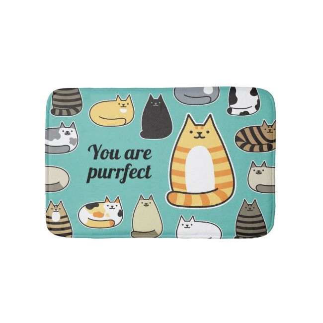 You Are Purrfect Cute Cats Bath Mat #you #are #purrfect #cute #cats #BathMat