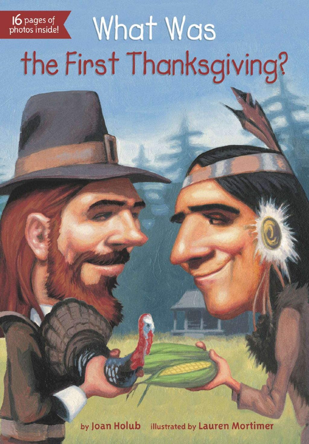 What Was the First Thanksgiving? (eBook) Thanksgiving