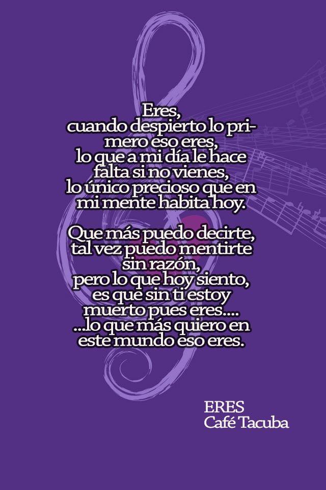 Eres Cafe Tacuba Musica Para Leer Sentimientos Frases De Canciones
