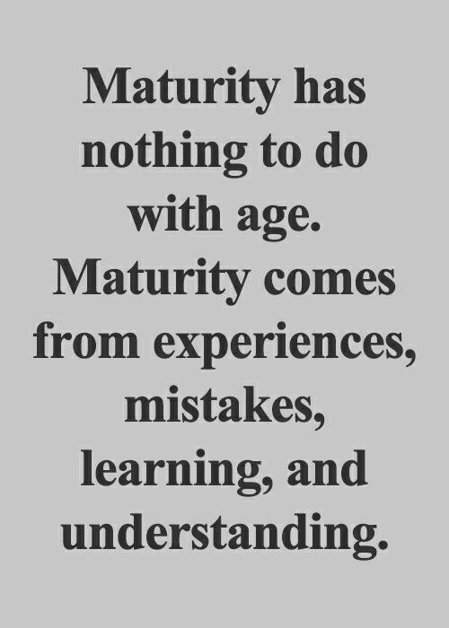 Maturity Meaningful quotes about life, Thoughts quotes