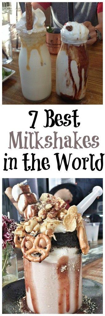 25 Best Milkshakes In The World Best Milkshakes Yummy Drinks Food