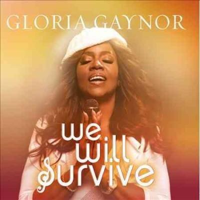 Gloria Gaynor - We Will Survive