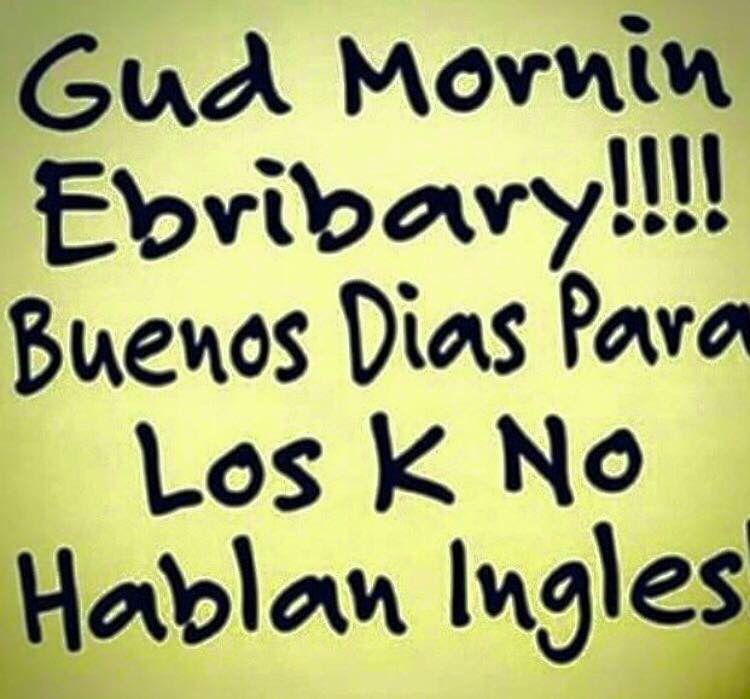 Jajaja Good Morning Quotes Funny Good Morning Quotes Good Morning Quotes For Him