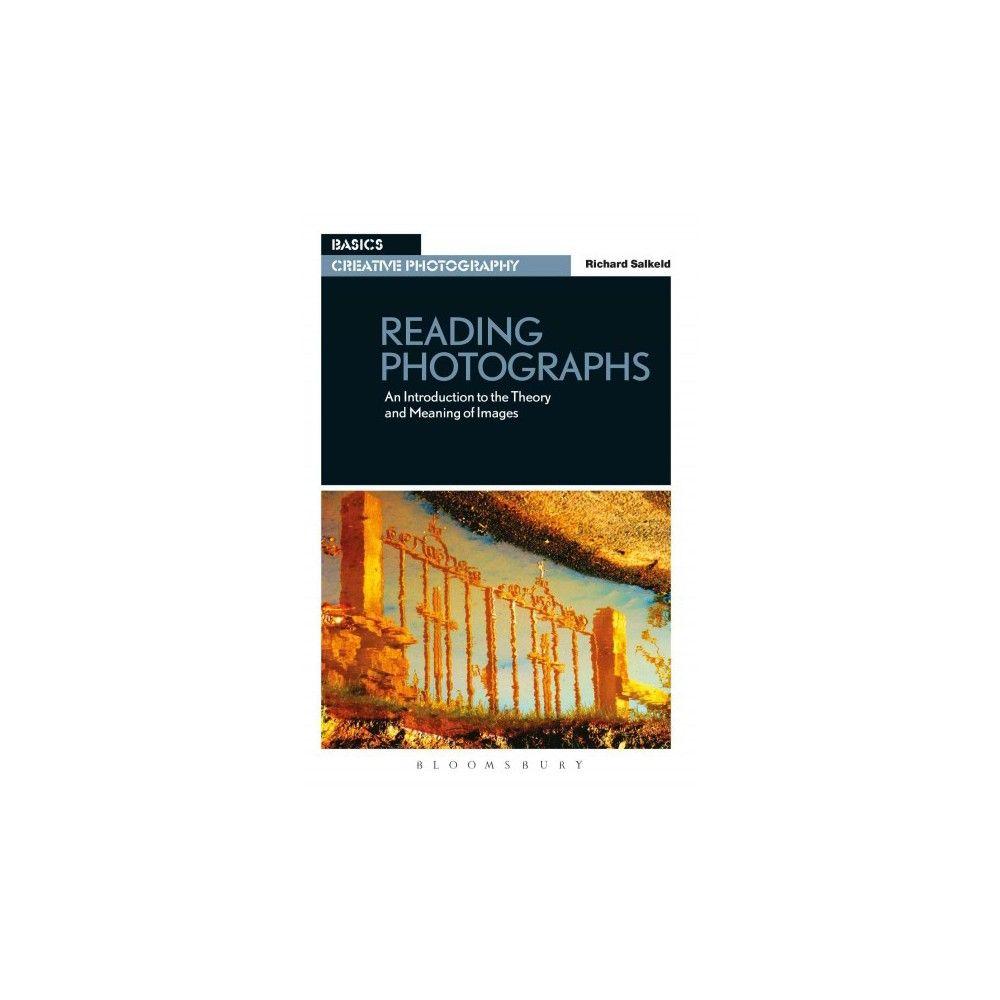 Reading Photographs ( Basics Creative Photography) (Paperback)