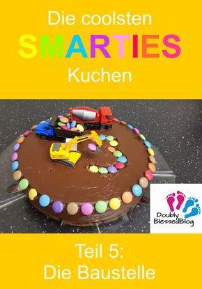 Die Coolsten Geburtstagskuchen Die Baustelle Kindergeburtstag
