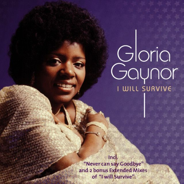 """I Will Survive 1981 Rerecording"" by Gloria Gaynor was"