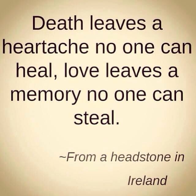 Cherish Memories Of Your Loved Ones That Have Departed Words Irish Quotes Inspirational Quotes