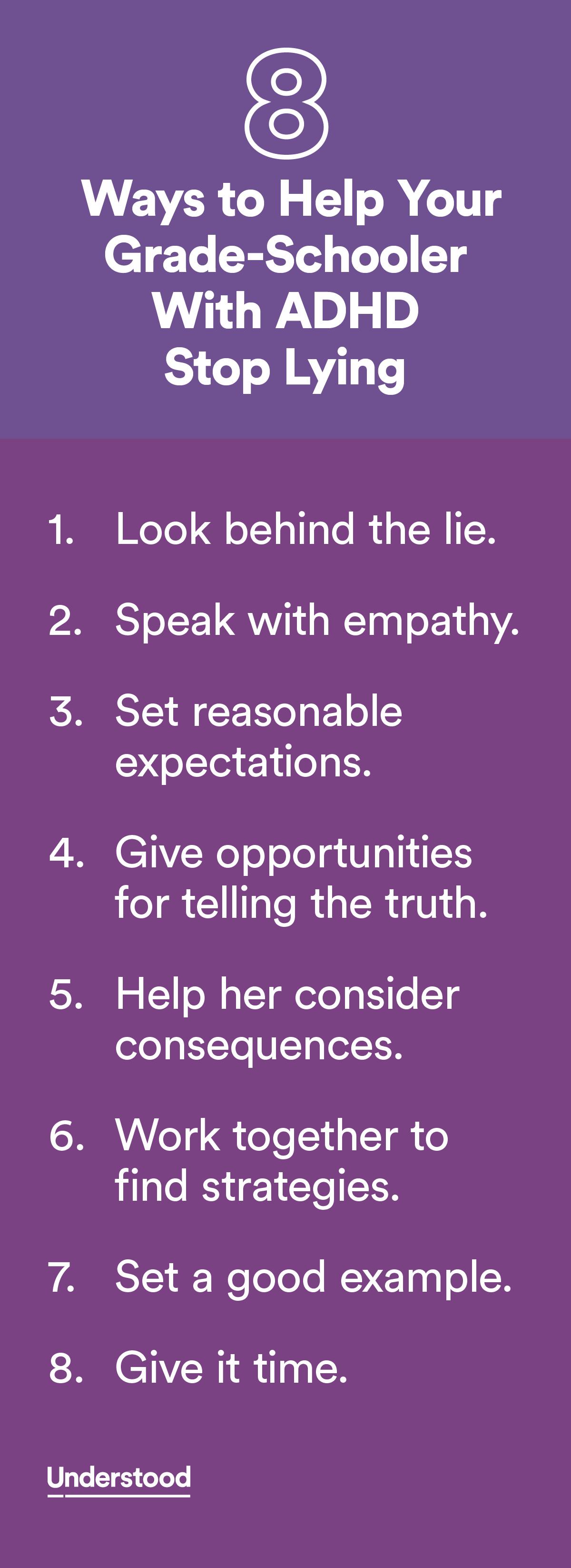 8 Ways To Help Your Grade Schooler With Adhd Stop Lying Pinterest