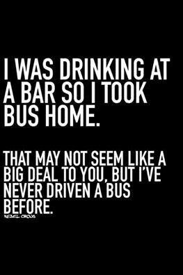 Drinking And Driving Fun Quotes Funny Haha Funny Funny Quotes