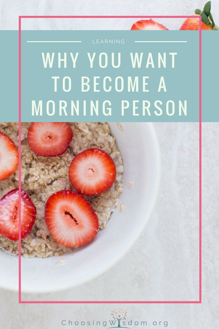 Why You Want to be a Morning Person and How to Make it ...