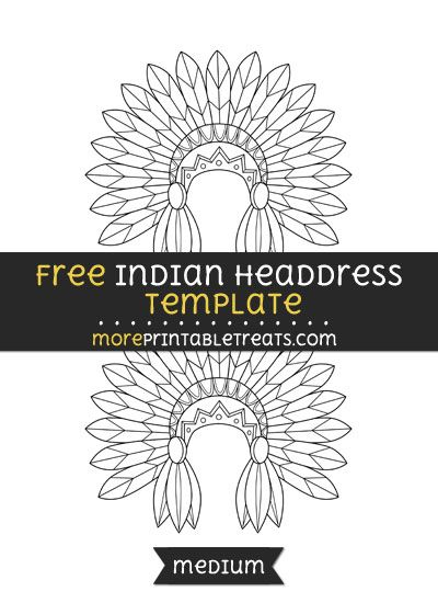 Free Indian Headdress Template - Medium | Shapes and Templates ...