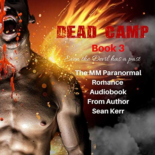 Dead Camp 3 Written by: Sean Kerr Narrated by: Stephen Van Doren Length: 10 hrs and 33 mins Unabridged Audiobook Release date: 2020-01-15 Language: English Publisher: SGK Publications  Publisher's Summary   As Wewelsburg Castle burns, Eli carries Isaiah to safety.   #4BlueFlames #4BlueRoses