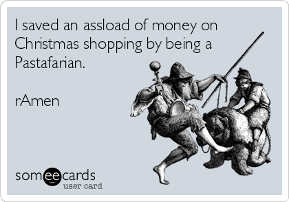 I saved an assload of money on Christmas shopping by being a ...