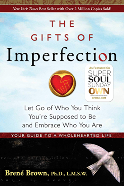 Braving The Wilderness The Quest For True Belonging And The Courage To Stand Alone Kindle Edition The Gift Of Imperfection Brene Brown Books Im Not Perfect