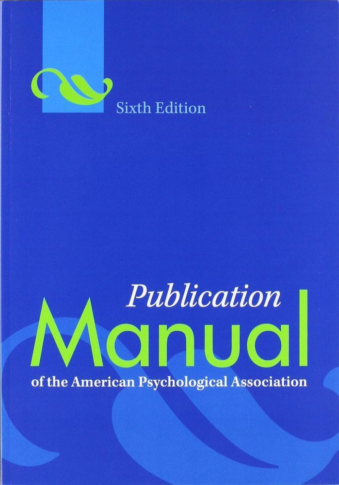 Publication Manual Of The American Psychological Association Apa 6th Edition Workbookstudyguide Psychology Textbook Phd Dissertation