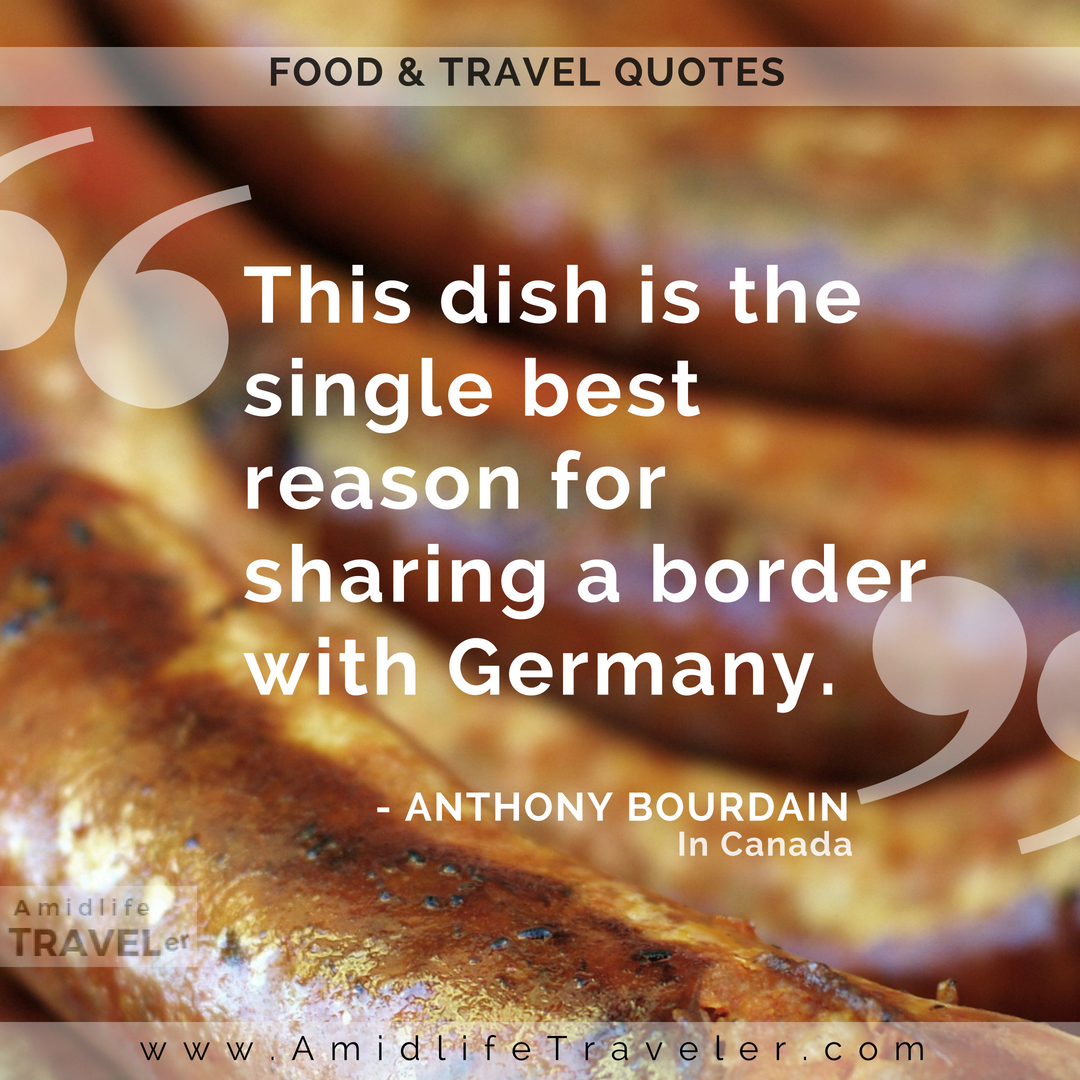 21 Quotes From Anthony Bourdain On Food Travel Travel Quotes