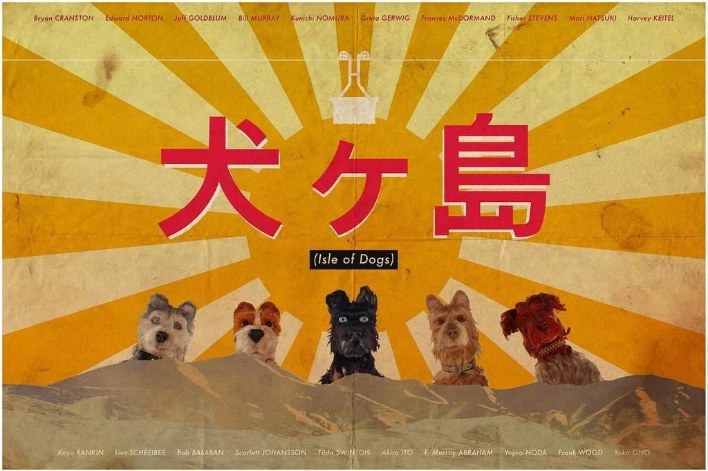 Isle Of Dogs 2018 Isle Of Dogs Best Movie Posters Dog Movies