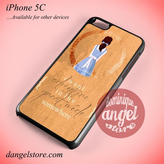 Beauty And The Beast Belle Quotes Phone case for iPhone 5C and another iPhone devices