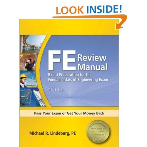 Fe Review Manual Rapid Preparation For The Fundamentals Of Engineering Exam 9781591263333 Michael R Lindeburg Engineering Exam Download Books How To Books