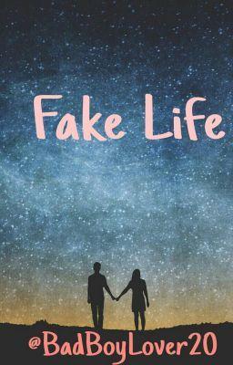 Fake Life - 1 《Fake Life》 | Wattpad (Reading) | Fake life