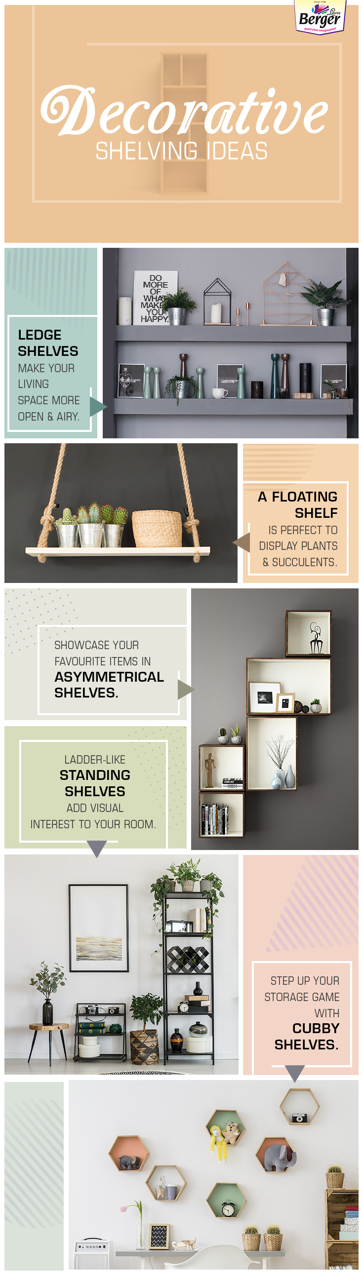 Creative ideas that help you display items in a beautiful way while making your space lighter and bigger.