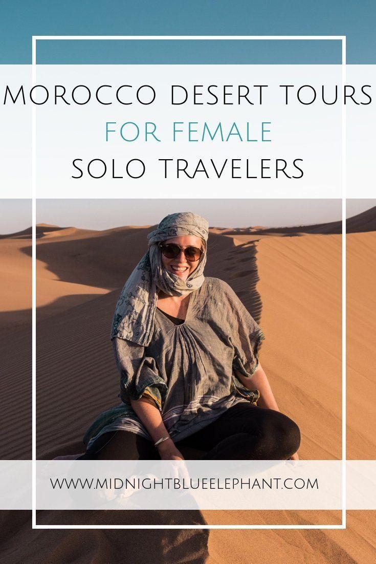 Morocco Desert Tours for Solo Female Travelers. #desertlife