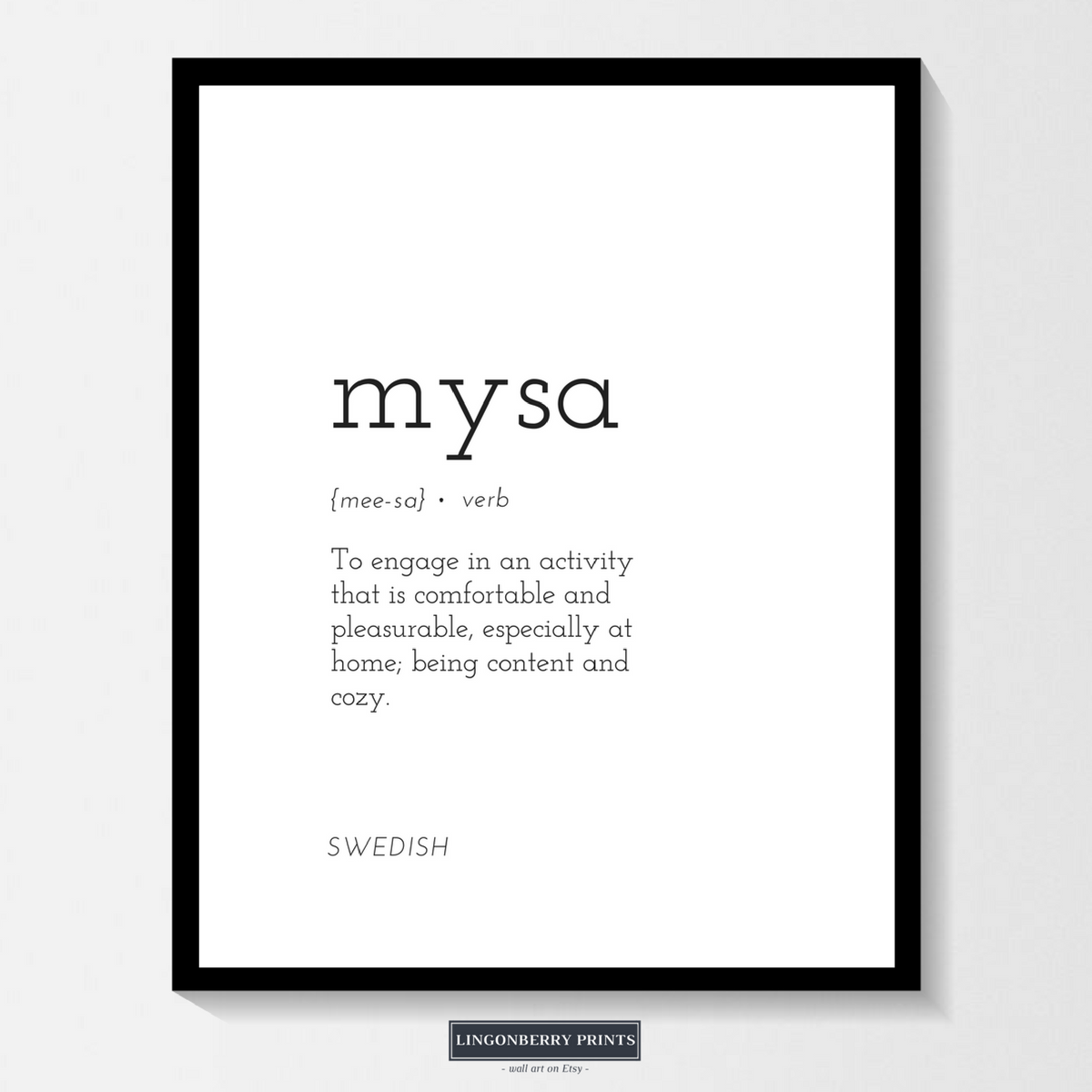 Mysa Definition Print Swedish Scandinavian Nordic Cozy Cosy Minimal Style Dictionary Quote Modern Housewarming Gift Wall Art Unusual Words One Word Quotes Uncommon Words