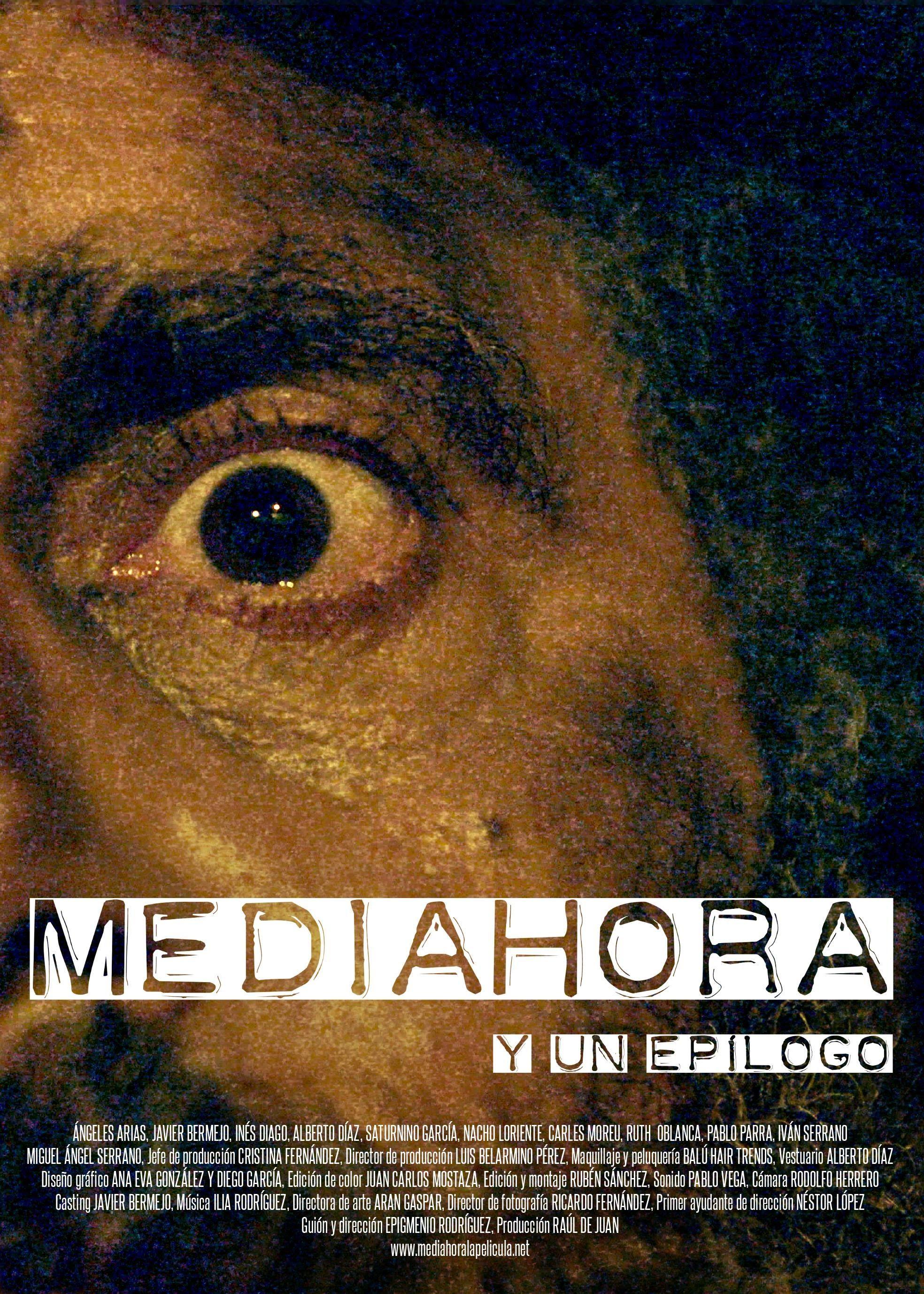 Media Hora Y Un Epilogo