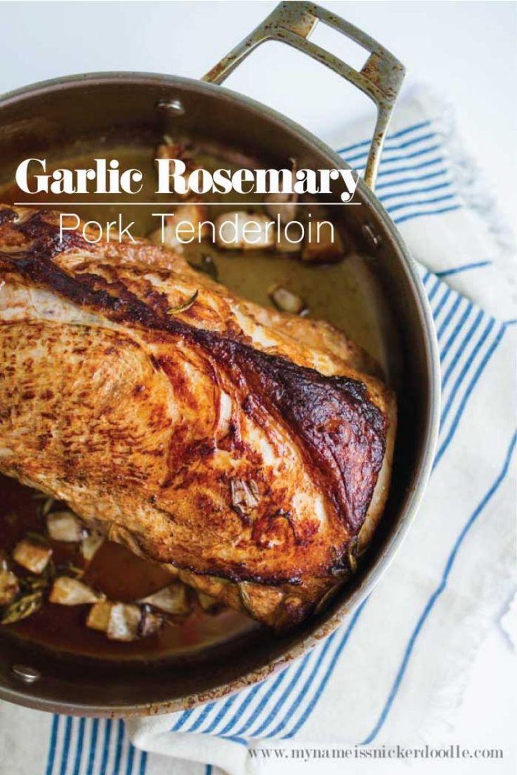 Garlic Rosemary Pork Tenderloin Recipe Rosemary Pork