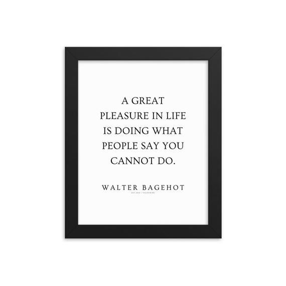 6  | Walter Bagehot Quotes| Framed Print Poster |210115 | Author of The English Constitution| Writer Literature