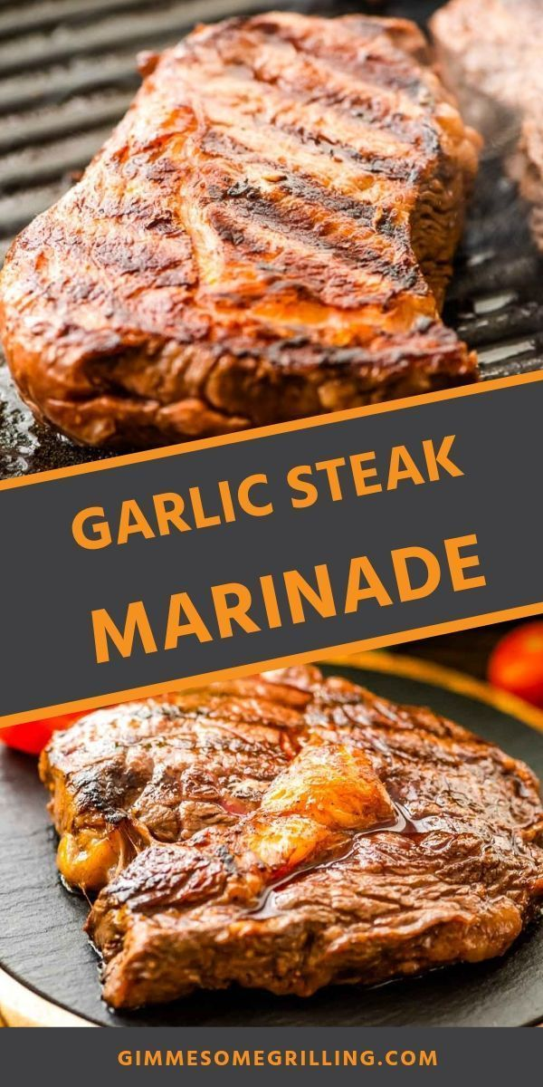 Garlic Steak Marinade - SO EASY! - Gimme Some Grilling ®
