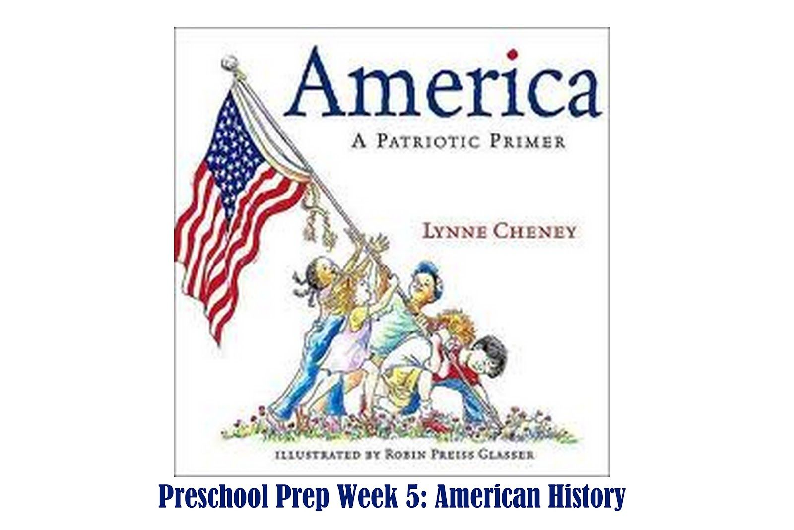Preschool Prep Week 5 American History
