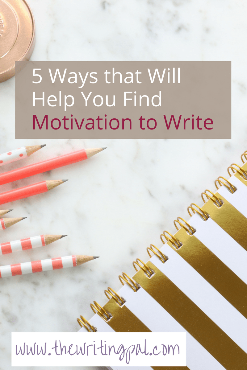 how to get motivated to write an essay