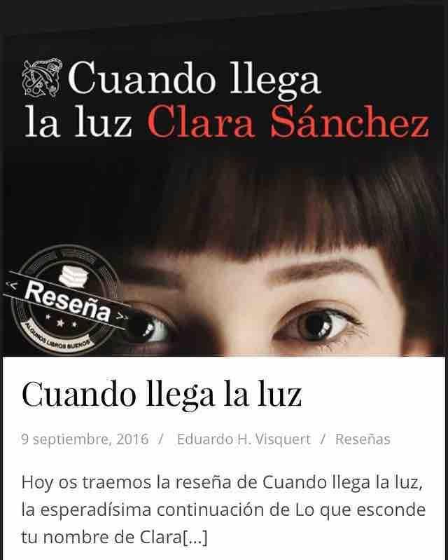 Hoy en el Blog la reseña de #Cuandollegalaluz de #Clarasanchez bit.ly/2cafI7Y gracias @EdDestino @albafite  #reseñasdelibros #reseñasliterarias #LibrosALB #ClubLiterario #libro #libros #librosgram #book #books #bookstagram #booklover #librosrecomendados #yoleo #yoreseño #queleer #instabook #read #reading #readingtime #likebook #leer #ClubDeLectura  #bookworm #readinglist #BuenosLibros #leerycompartir