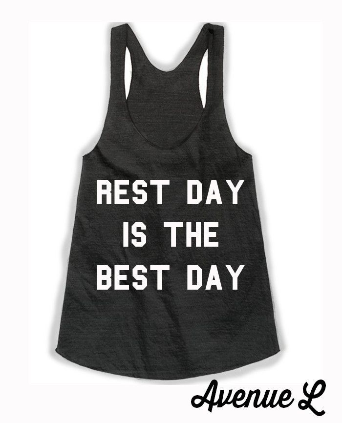 Rest Day Is The Best Day Racerback Tank